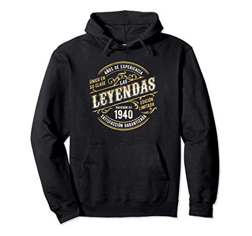 Las Leyendas Nacieron En 1940 Edición Limitada 81 Cumpleaños Sudadera con Capucha