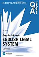 Law Express Question and Answer: English Legal System, 5th edition (Law Express Questions & Answers)