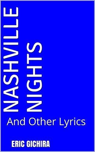 Nashville Nights: And Other Lyrics