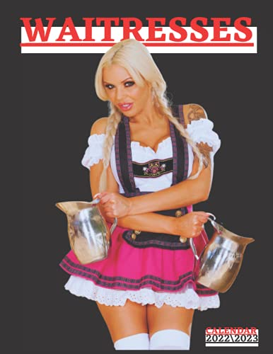 WAITRESSES CALENDAR 2022\2023: sexy women monthly view calendar 2022 18 months size 8.5x11 inch with high quality images glossy gift for fans .