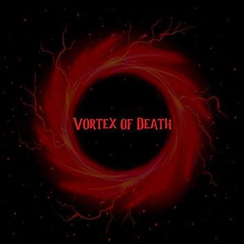 Vortex of Death