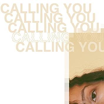 Calling You