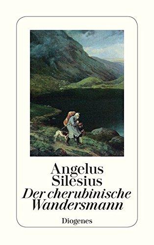 Der cherubinische Wandersmann: Geistreiche Sinn- und Schlußreime (detebe)