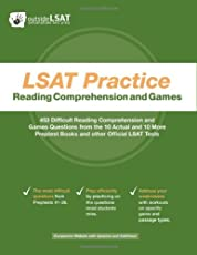 LSAT Practice Reading Comprehension and Games: 453 Difficult Reading Comprehension and Games Questions from the 10 Actual and 10 More Preptest Books and Other Official LSAT Tests