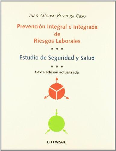 Prevención integral e integrada de riesgos laborales: estudio de seguridad y salud (Libros de arquitectura)