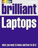 Brilliant Laptops (Brilliant Guides)