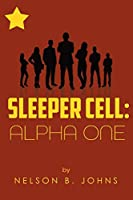 Sleeper Cell: Alpha One