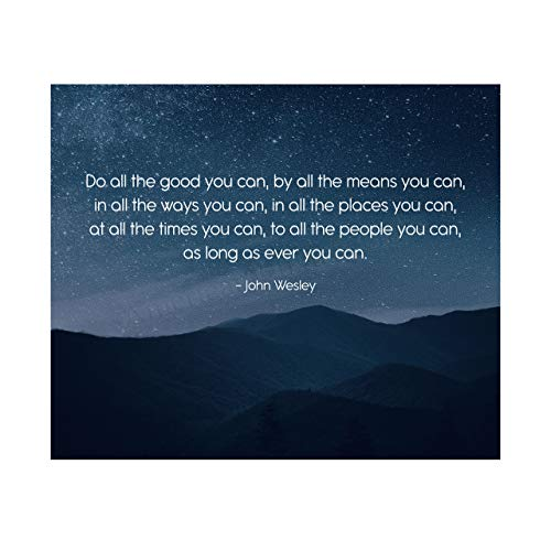 "John Wesley Quotes Wall Art-""Do All the Good You Can""-10 x 8"" Starry Night Typographic Print-Ready to Frame. Inspirational Wall Decor for Home-Office-School. Great Christian Message-Be Charitable!"