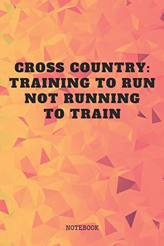 Notebook: Cross Country Running Sport Open-Air Race Couching Planner / Organizer / Lined Notebook (6