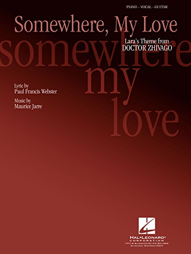 Somewhere, My Love (Lara's Theme) Sheet Music: from Doctor Zhivago (English Edition)