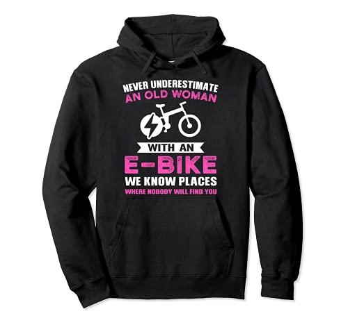 Nunca subestimes a las mujeres viejas e-bike Sudadera con Capucha