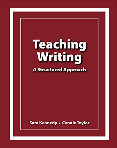 Teaching Writing: A Structured Approach (English Edition)
