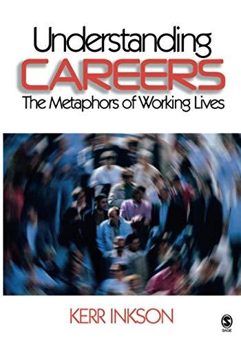 Understanding Careers: The Metaphors of Working Lives