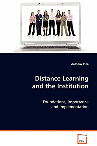 Distance Learning And The Institution Foundations Importance And Implementation