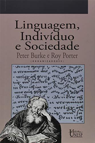 Linguagem, indivíduo e sociedade: História social da linguagem