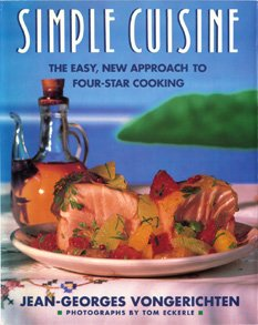 Simple Cuisine: The Easy, New Approach to Four-Star Cooking 0131950592 Book Cover