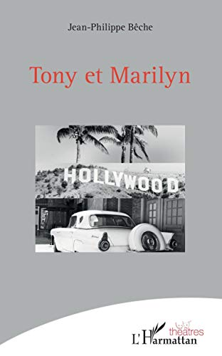 Tony et Marilyn
