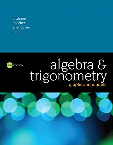 Algebra and Trigonometry: Graphs and Models Plus MyLab Math with Pearson eText -- 24-Month Access Card Package (6th Edit