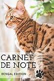 Carnet de note | Edition chat du Bengal | carnet de note, journal, planificateur  | belle couverture de chat de race brillante | 120 pages lignées | ... chat et chatons, enfants | journal intime |