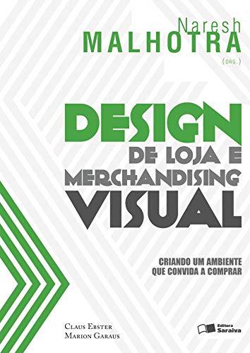 Design de loja e marchandising visual: Criando um ambiente que convida a comprar