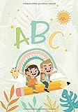 ABC: Kinderleicht Schreiben und das Alphabet Lernen - Alle Buchstaben - Vorschule - Ab 4 Jahren Für...