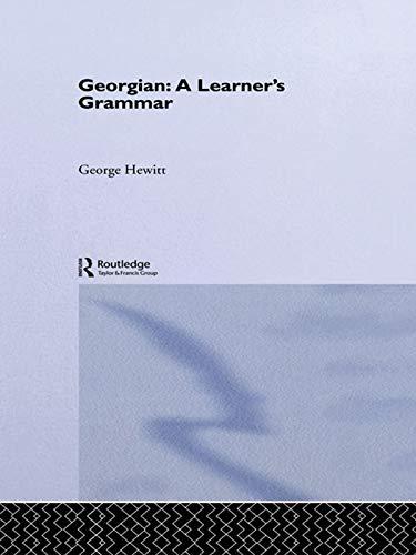 Georgian: A Learner's Grammar (Routledge Essential Grammars) (English Edition)