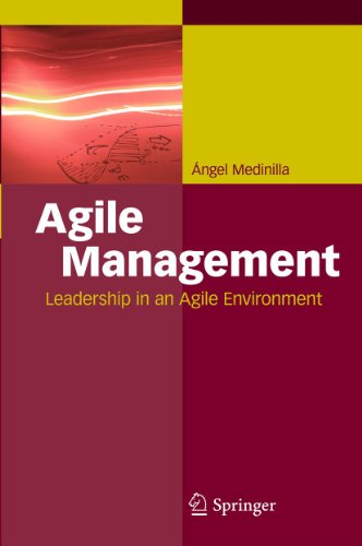Agile Management: Leadership in an Agile Environment (English Edition)