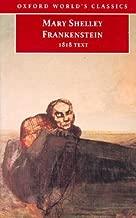Frankenstein or the Modern Prometheus: The 1818 Text [FRANKENSTEIN OR THE MODERN PRO]