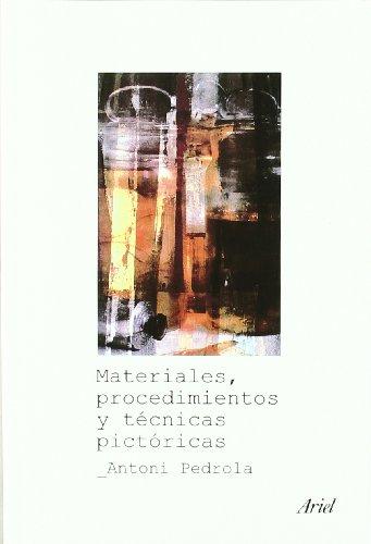 Materiales, procedimientos y técnicas pictóricas (Ariel Arte y Patrimonio)