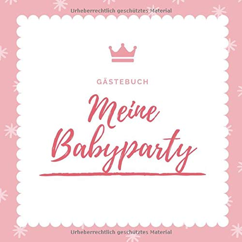 GÄSTEBUCH MEINE BABYPARTY: A5 Gästebuch blanko Geschenkidee für die Babyparty | Babyshower |...