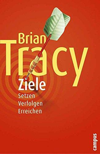Tracy Brian, Ziele Setzen Verfolgen Erreichen
