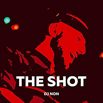The Shot (Extended Mix)