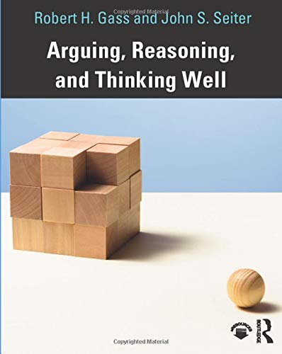 Download Arguing, Reasoning, and Thinking Well 081537433X