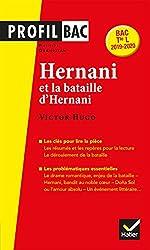 Profil - Victor Hugo, Hernani - Analyse littéraire de l'oeuvre (programme de littérature Tle L bac 2019-2020) de Philippe Grandjean
