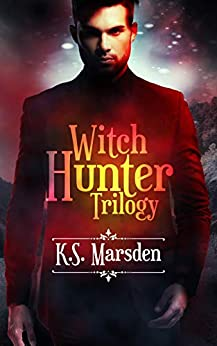 Book cover image for The Witch Hunter Trilogy: The Complete Urban Fantasy Trilogy