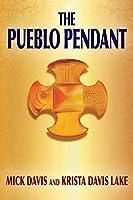 The Pueblo Pendant