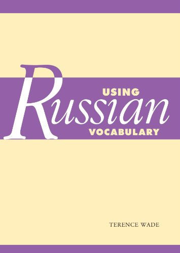 Using Russian Vocabulary (Using (Cambridge))