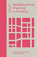 Neighbourhood Planning in Practice (Concise Guides to Planning)