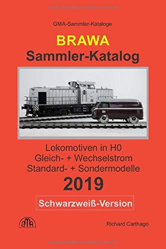 BRAWA Sammler-Katalog Lokomotiven in H0 2019 Schwarzweiß-