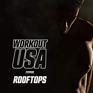 """Workout USA Featuring """"Rooftops"""""""