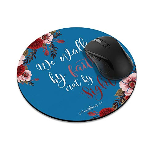 N\A Alfombrilla de ratón Redonda Antideslizante Christian Bible 2 Corinthians 5: 7 Alfombrilla de ratón para el hogar, la Oficina y el Escritorio de Juegos