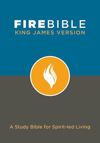 Fire Bible-KJV: A Study Bible for Spirit-Led Living