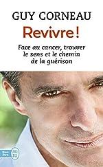 Revivre ! de Guy Corneau