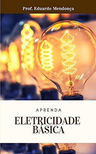Aprenda Eletricidade Básica