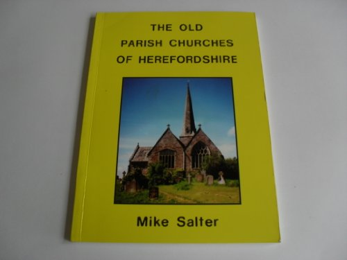 The Old Parish Churches of Herefordshire