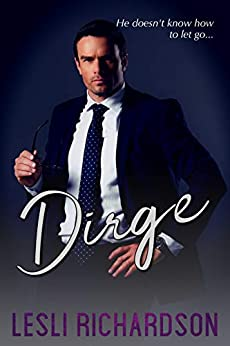 Dirge (Devastation Trilogy Book 1) by [Lesli Richardson]