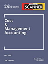 Scanner-Cost & Management Accounting (CS-Executive)(Dec 2019 Exam -Old Syllabus)(7th Edition June 2019)