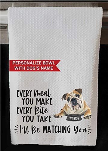 The Creating Studio Personalized English Bulldog Every Meal You Make Every Bite You Take I'll Be Watching You Waffle Kitchen Towel 16'x24' (English Bulldog Name on Bowl)