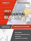 2021 South Carolina Residential Builder Contractor Exam Prep: Study Review & Practice Exams