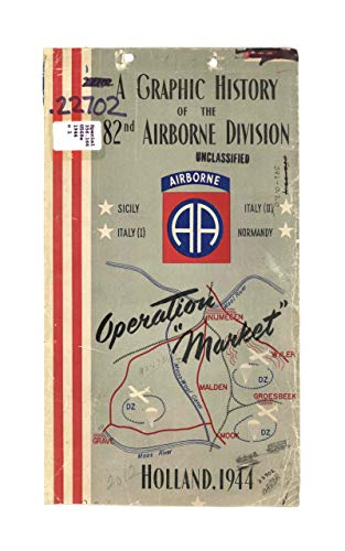 82nd Airborne Division: Operation Market: Historical Data. (English Edition)